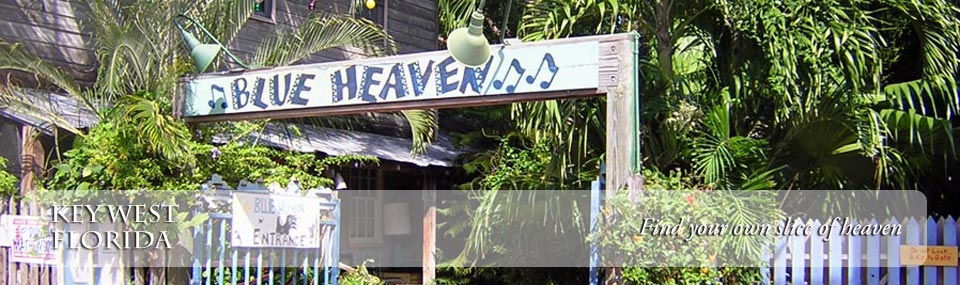 View of entrance to Blue Heaven, one of Key West's most iconic restaurants